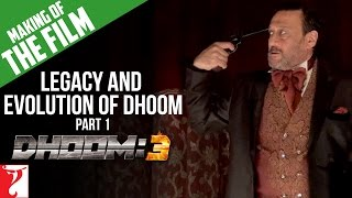 Making Of DHOOM:3 Part 1 Legacy And Evolution Of DHOOM