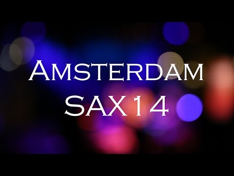 Travel Amsterdam & SAX14