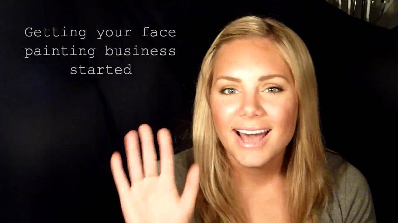 Getting your face painting business started youtube for Face painting business