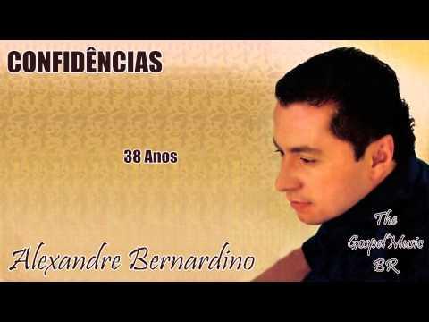Alexandre Bernardino - 38 Anos