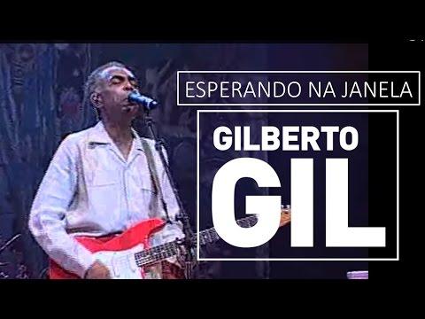 Esperando na janela - Gilberto Gil