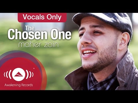 Maher Zain - The Chosen One | Vocals Only Version (No Music)