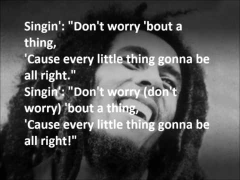 Bob Marley -Three Little Birds + LYRICS
