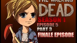The Walking Dead Walkthrough Episode 5 Part 3 FINAL