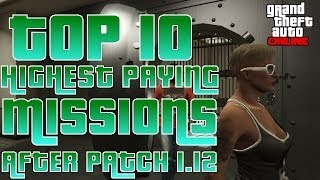 GTA V Online Top 10 Highest Paying Missions (After Patch 1