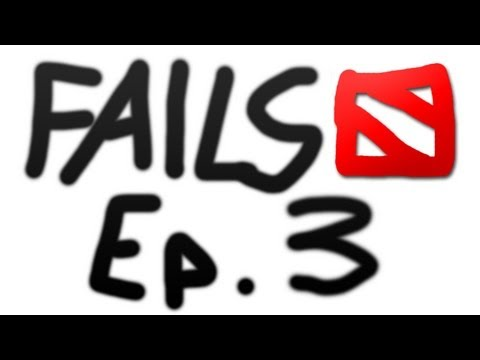 Dota 2 Fails of the Week - Ep. 3