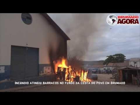 Incêndio atingiu barracos no fundo da Cesta do Povo em Brumado