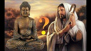 Chúa Giêsu nói gì về Đạo Phật? Hãy lắng nghe chân lý trong Kinh Thánh