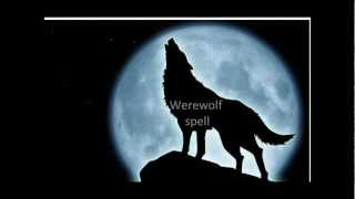The Best Werewolf Spell (fast Acting)