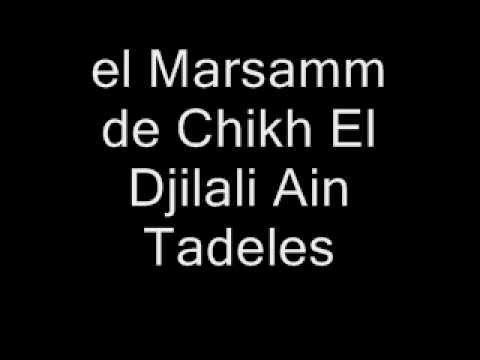 El marsamm de Chikh El Djilali Ain Tadeles