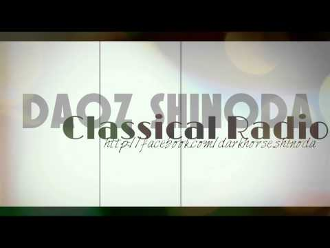 Daoz shinoda - Classical Radio (Exlclusive Mix) Last Track of 2013