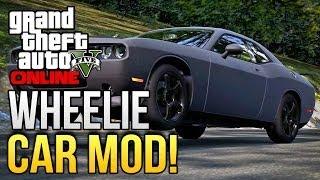 """GTA 5 Online """"Wheelie Car Mod""""! How To Make Your Car Do"""