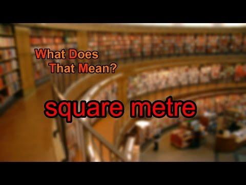 What does square metre mean?
