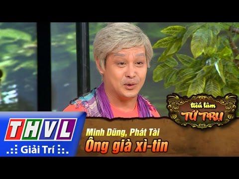 THVL | Tiếu lâm tứ trụ - Tập 1: Ông già xì-tin – Minh Dũng, Phát Tài