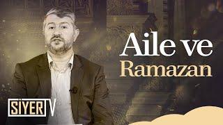 Aile ve Ramazan | Muhammed Emin Yıldırım