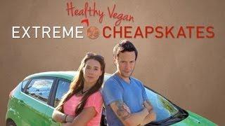Extreme [Healthy Vegan] Cheapskates