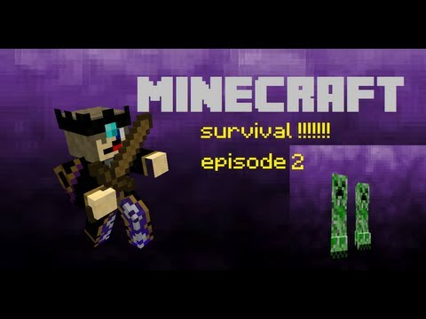 MINECRAFT SURVIVAL EP 2 CREEPER FIGHT