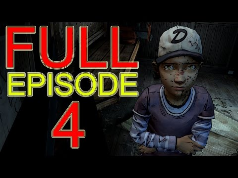 The Walking Dead Game Season 2 Episode 4 PART 1 FULL EPISODE 4 let's play gameplay - no commentary