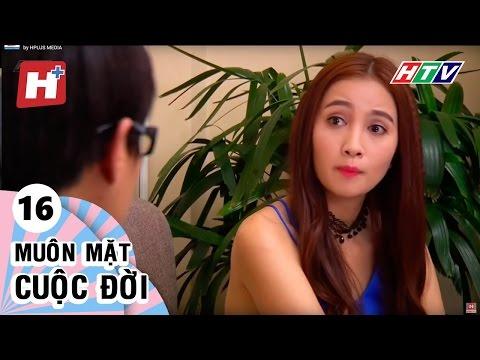 Muôn Mặt Cuộc Đời - Tập 16 | Phim Tình Cảm Việt Nam Hay Nhất 2017
