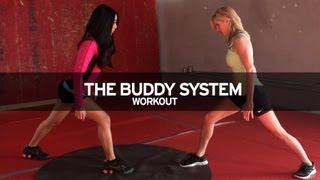 The Buddy System Workout