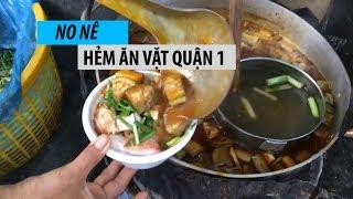 No nê hẻm ăn vặt SIÊU RẺ ở Sài Gòn