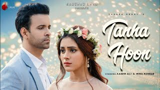 Tanha Hoon Yasser Desai Video HD Download New Video HD