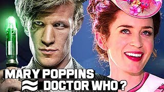 Une (Acadabrante ?) Théories sur MARY POPPINS et le DOCTOR WHO