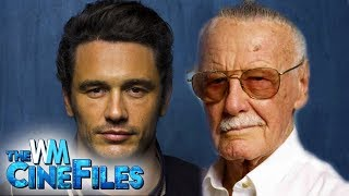 James Franco and Marvel's Stan Lee Accused of Sexual Misconduct – The CineFiles Ep. 54