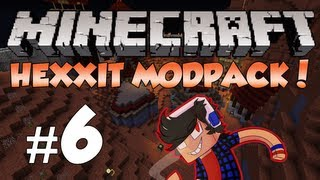 Minecraft: Hexxit! Episode 6 - Home Sweet Home