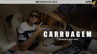Hungria Hip Hop Carruagem (Official Music)
