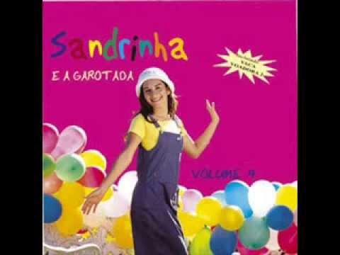 Sandrinha & a Garotada vol.4 -  Quem é feliz