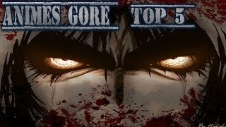 Los Mejores Animes Gore Top 5 2014
