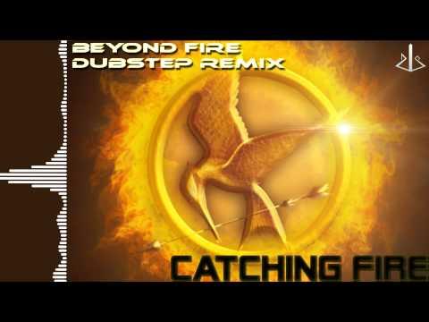 Catching Fire: Beyond Fire - Dubstep [ dj-Jo Remix ]