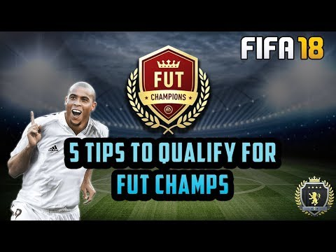 FIFA 18  | 5 TIPS TO QUALIFY FOR THE FUT CHAMPIONS WL | FIFA 18 Tips and Tricks
