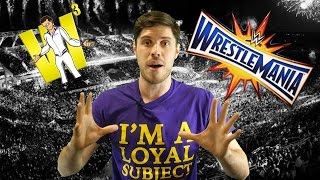 Wrestling With Wregret And WhatCulture Team-Up At Wrestlemania 33