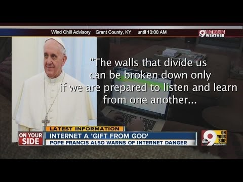 Pope says Internet is a gift from God