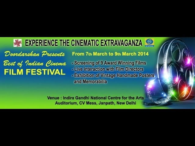 Doordarshan Presents - Best Of Indian Cinema Film Festival from 7 March to 9 March, 2014