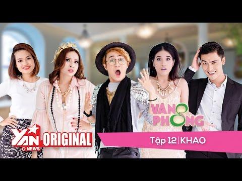 8 Văn Phòng || Tập 12: Khao | Official