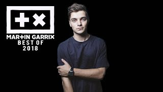Martin Garrix Mix 2018 ➕✖️ Best Songs & Remixes Of All Time