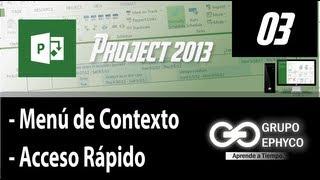 03. Curso De PROJECT 2013 (Menú De Contexto Y Acceso