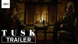Tusk Official Trailer HD A24