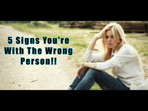 Top 10 Signs Youre Dating The Wrong Man