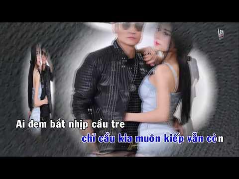 [Karaoke] Mấy Nhịp Cầu Tre Remix - Lương Gia Huy ( DJ Hùng EDM )