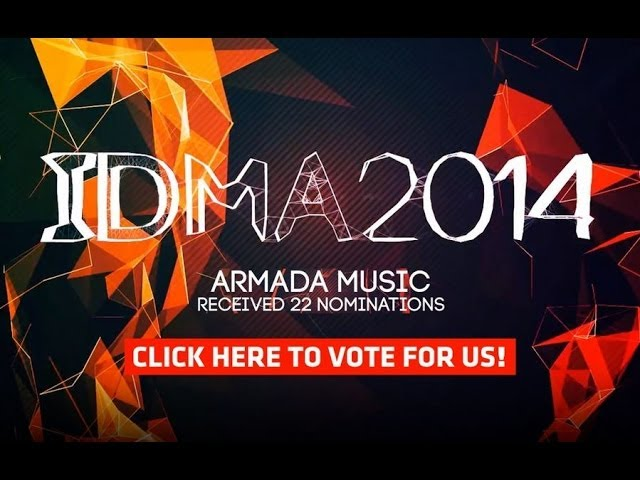 29th International Dance Music Awards (IDMA) : Vote for Armada Music!