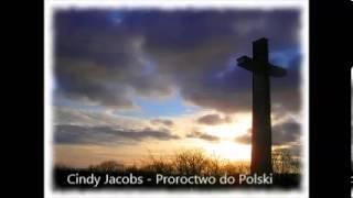 Cindy Jacobs Proroctwo Do Polski