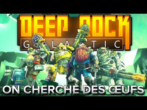 Deep Rock Galactic #3 : On cherche des œufs
