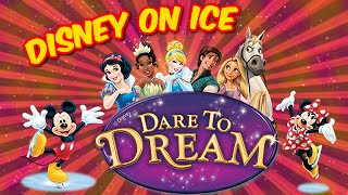 👑 DISNEY ON ICE DARE TO DREAM HD 2016