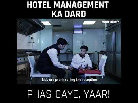 Hotel management walo ka dard.