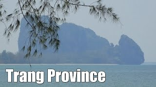Trang Province in Southern Thailand