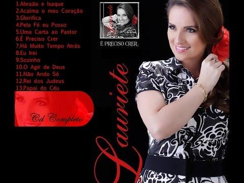 Lauriete-CD Completo-É Preciso Crer